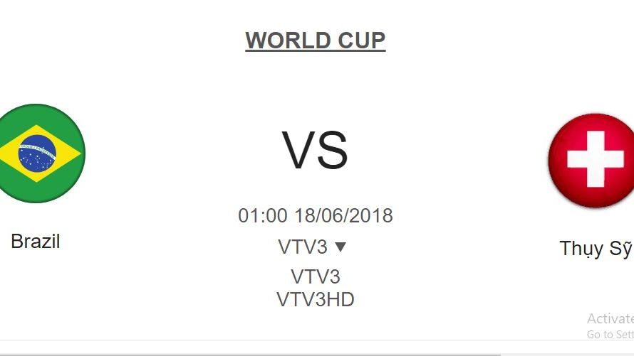 Link Sopcast World Cup 2018: Brazil vs Thụy Sỹ 1h-18/6/2018